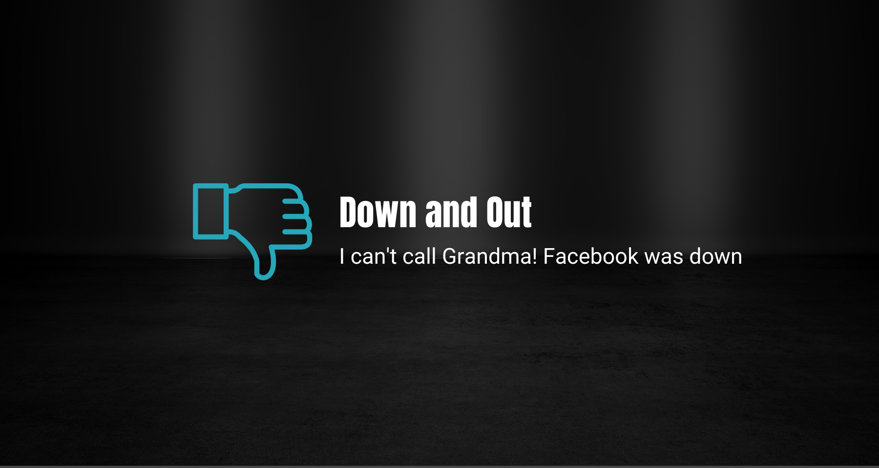 Blog - Down and Out